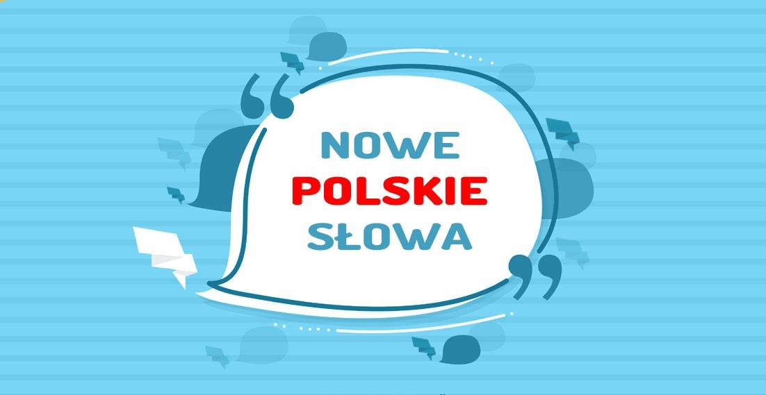Jakie są nowe słowa w języku polskim?